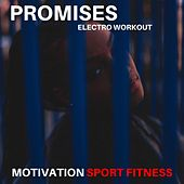 Promises (Electro Workout) de Motivation Sport Fitness