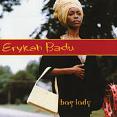 Bag Lady di Erykah Badu