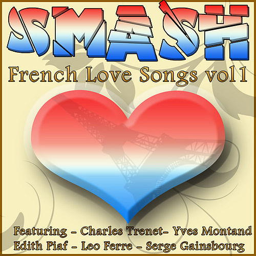 Smash French Love Songs Vol 1 von Various Artists