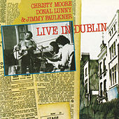 Live In Dublin by Christy Moore