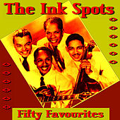 Ink Spots Fifty Favourites by The Ink Spots
