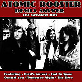 Devils' Answer - The Greatest Hits Of Atomic Rooster by Atomic Rooster