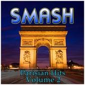 Smash Parisian Hits Vol 2 by Various Artists