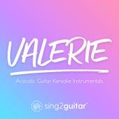 Valerie (Acoustic Guitar Karaoke Instrumentals) de Sing2Guitar