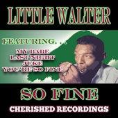 So Fine by Little Walter