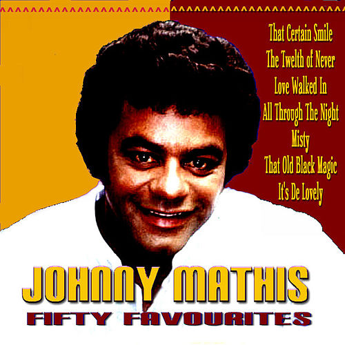 Johnny Mathis Fifty Favourites de Johnny Mathis