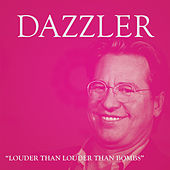 Louder Than Louder Than Bombs by Dazzler