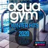 Aqua Gym Winter Hits 2020 Fitness Session de D'Mixmasters, Dj Vulkano, DJ Space'c, Lawrence, Th Express, Patty Dart, Babilonia, One Nation
