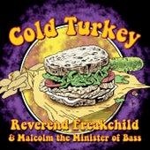 Cold Turkey de Reverend Freakchild