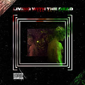 Living With The Dead von B.G.