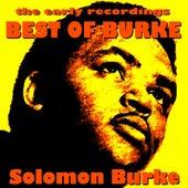 Best of Burke The Early Recordings by Solomon Burke