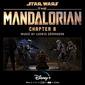 The Mandalorian: Chapter 8 (Original Score) van Ludwig Göransson