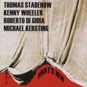 What's New (feat. Kenny Wheeler) von Thomas Stabenow