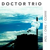 Marco / Tavo / Tom by Doctor Trio