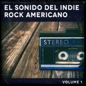 El Sonido del Indie Rock Americano, Vol. 1 de German Garcia