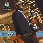 On the Move de Michael Fields Jr.