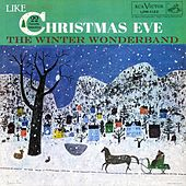 Like Christmas Eve by The Winter Wonderband