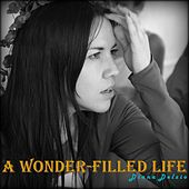A Wonder-Filled Life de Diana Delzio