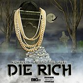 Die Rich by Kid Wave