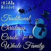 Traditional Christmas Carols for the Whole Family by The Liddo Kiddos