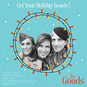 Get Your Holiday Goods! von The Goods