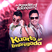 As Paredes Se Balançam by Kuarto de Empregada