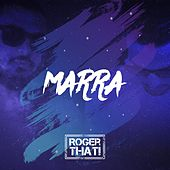 Marra by Roger That