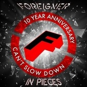 In Pieces (10 Year Anniversary) de Foreigner
