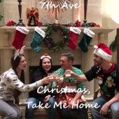 Christmas, Take Me Home de 7th Ave