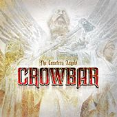 The Cemetery Angels de Crowbar