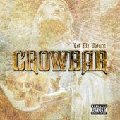 Let Me Mourn de Crowbar