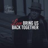 Love Bring Us Back Together by Love Station