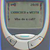 Who Do U Call? (Pack) by LxrdCoco x Westa