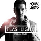Flashlight (Bachata Remix) de Ryan Miles