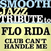 Club Can't Handle Me - Single de Smooth Jazz Allstars
