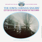 Let Us Go Into The House Of The Lord by Edwin Hawkins Singers