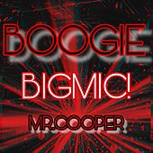Boogie by Big Mic