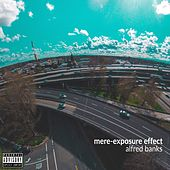 Mere-Exposure Effect - EP von Alfred Banks