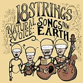 Natural Voice: Songs from Earth by 18 Strings