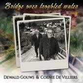 Bridge over Troubled Water (feat. Coenie De Villiers) de Dewald Gouws