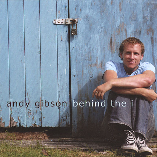 Behind The I by Andy Gibson