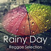 Rainy Day Reggae Selection by Various Artists