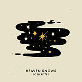 Heaven Knows de Josh Ritter