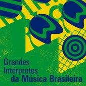 Grandes Intérpretes da Música Brasileira by Various Artists