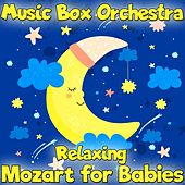 Relaxing Mozart for Babies de The Musicbox Orchestra