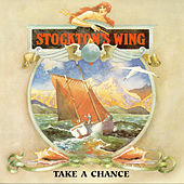 Take A Chance by Stockton's Wing