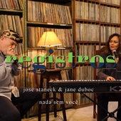 Registros: Nada Sem Você de Jane Duboc