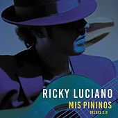 Mis Pininos (Deluxe 2.0) by Ricky Luciano