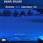 Another Blue Christmas - EP by Brian Hyland