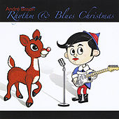 Rhythm & Blues Christmas by Andre Bisson